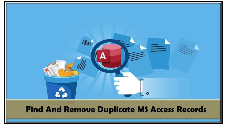 How To Find And Remove Duplicate MS Access Records