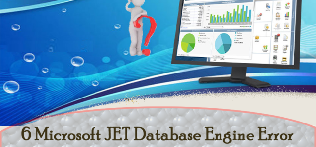 6 Microsoft JET Database Engine Error '80004005' Along With Their Fixes…!
