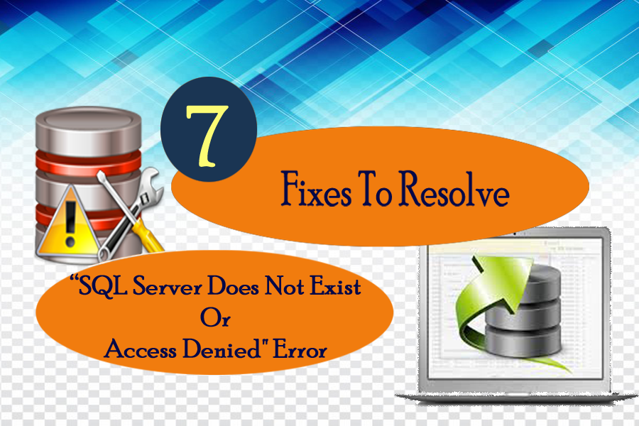 SQL Server Does Not Exist Or Access Denied