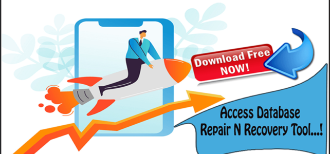 Free Download Access Database Repair N Recovery Tool…!