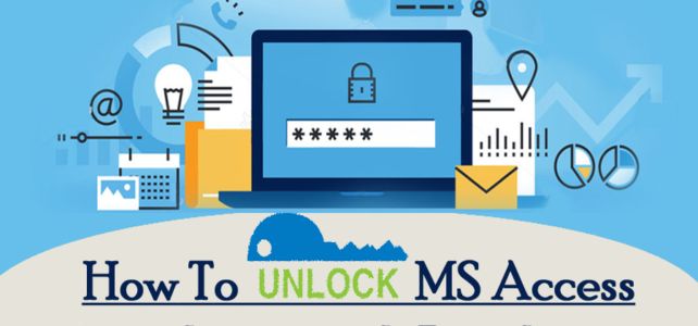 How To Unlock MS Access .mdb or .accdb Database