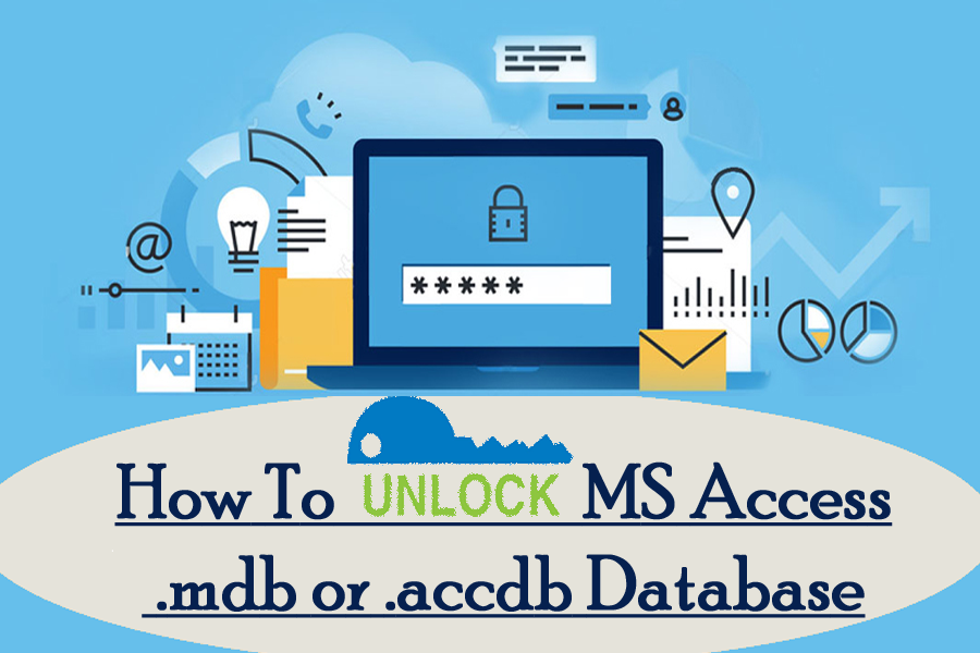 How To Unlock MS Access  mdb or  accdb Database Locked File