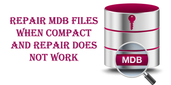 repair-ms-access-mdb-files