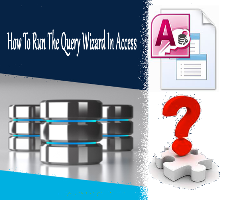 Run The Query Wizard In Access
