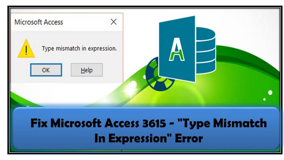 Fix MS Access Type Mismatch In Expression Error