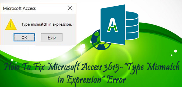 "Access 3615 - ""Type Mismatch In Expression"" Error"