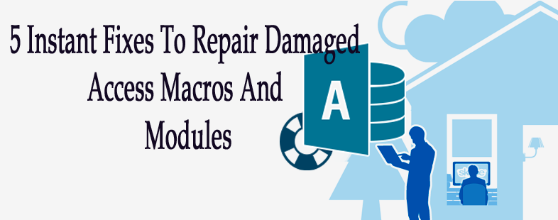 5 Instant Fixes To Repair Damaged Access Macros And Modules