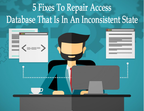 Repair Access Database Is In Inconsistent State error