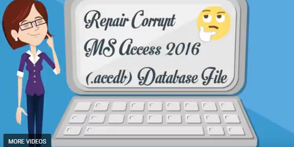 [video] On How To Repair Corrupt MS Access 2016 (.accdb) Database File