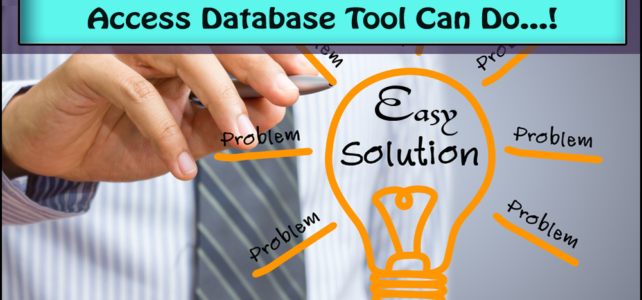 Things That Compact And Repair Access Database Tool  Can Do…!
