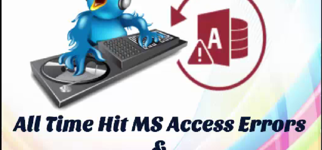 [VIDEO] All Time Hit MS Access Errors & Their Fixes…!