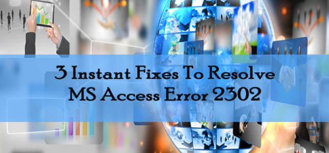 """3 Instant Fixes To Resolve MS Access Error 2302: """"Can't Save The Output Data To The File You've Selected"""""""