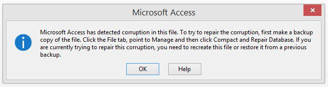Microsoft Access Has Detected Corruption