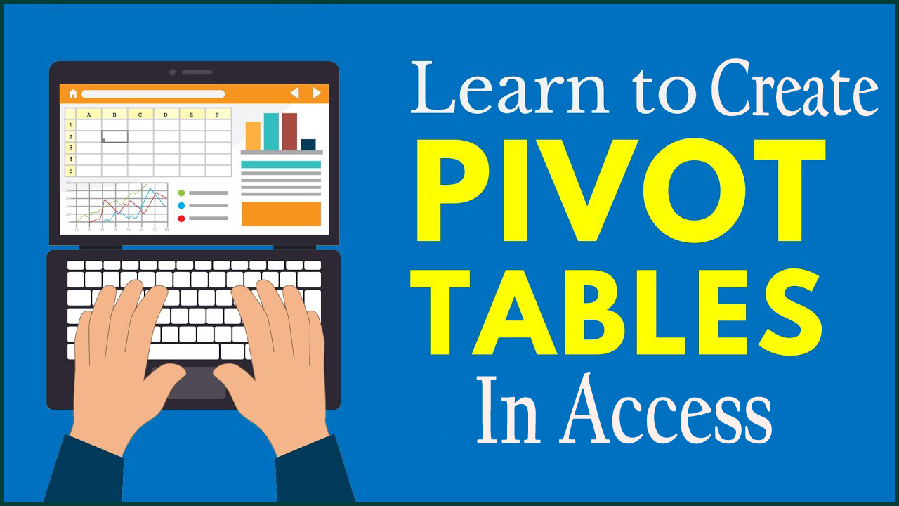 Create a PivotTable View In Access