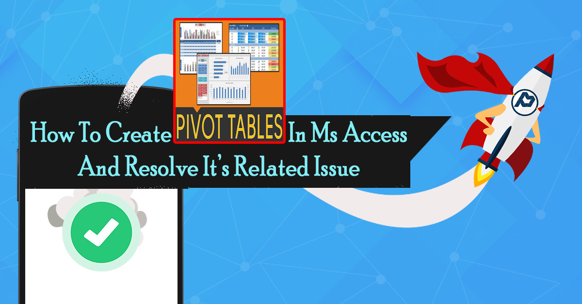 How To Create Pivot Table In Ms Access And Resolve It's Related Issue