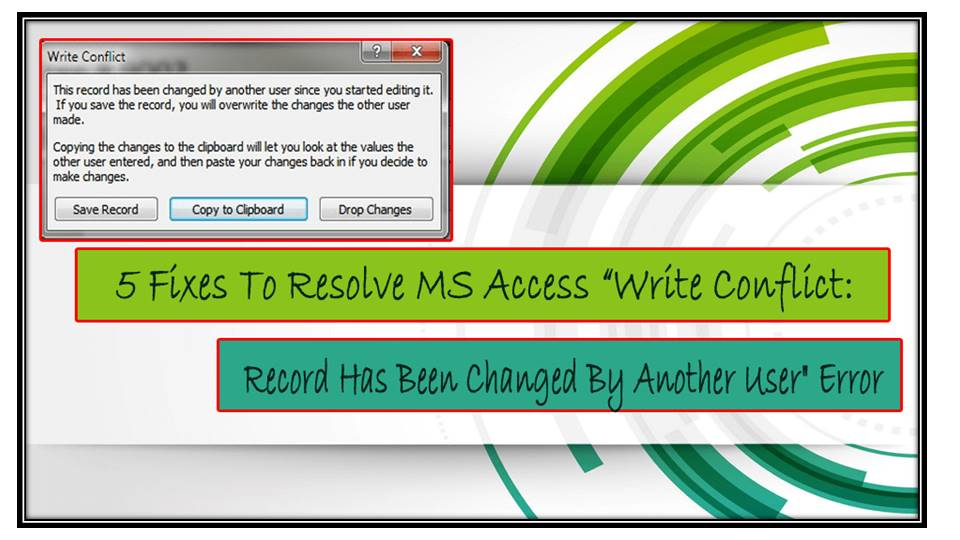 MS Access Write Conflict: Record Has Been Changed By Another User Error