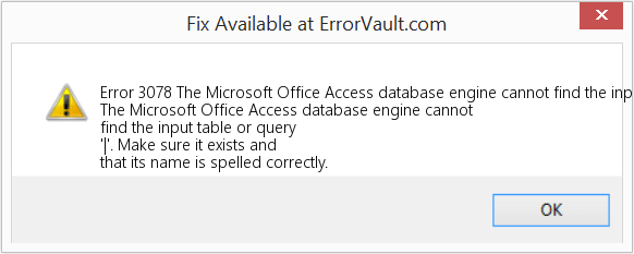 Access runtime error 3078 cannot find input table