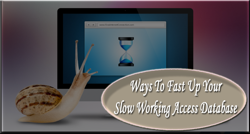 Slow Working Access Database