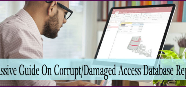 MS Access Database Repair – Fix Corrupted ACCDB & MDB Files