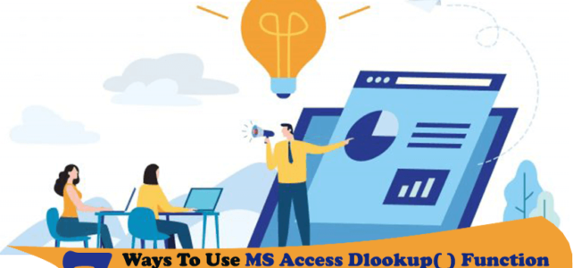 7 Ways To Use MS Access DLookup( ) Function That You Can't Miss…!
