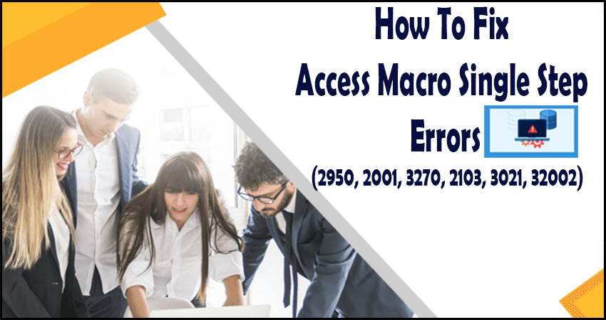 Fix Access Macro Single Step Errors