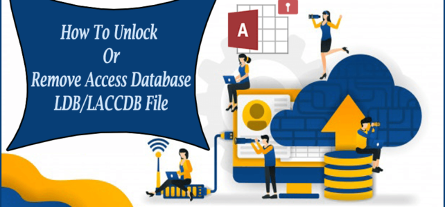 How To Unlock Or Remove Access Database LDB/LACCDB File