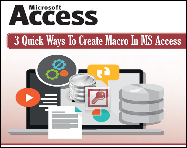 3 Quick Ways To Create Macro In MS Access