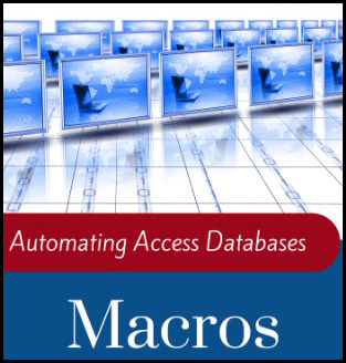 Ways To Create Macros In MS Access Database