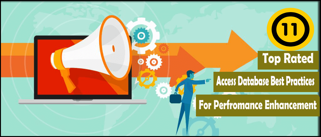 11 Top Rated Access Database Best Practices For Performance Enhancement