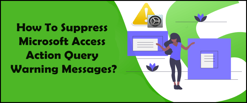 Suppress Microsoft Access Action Query Warning Messages