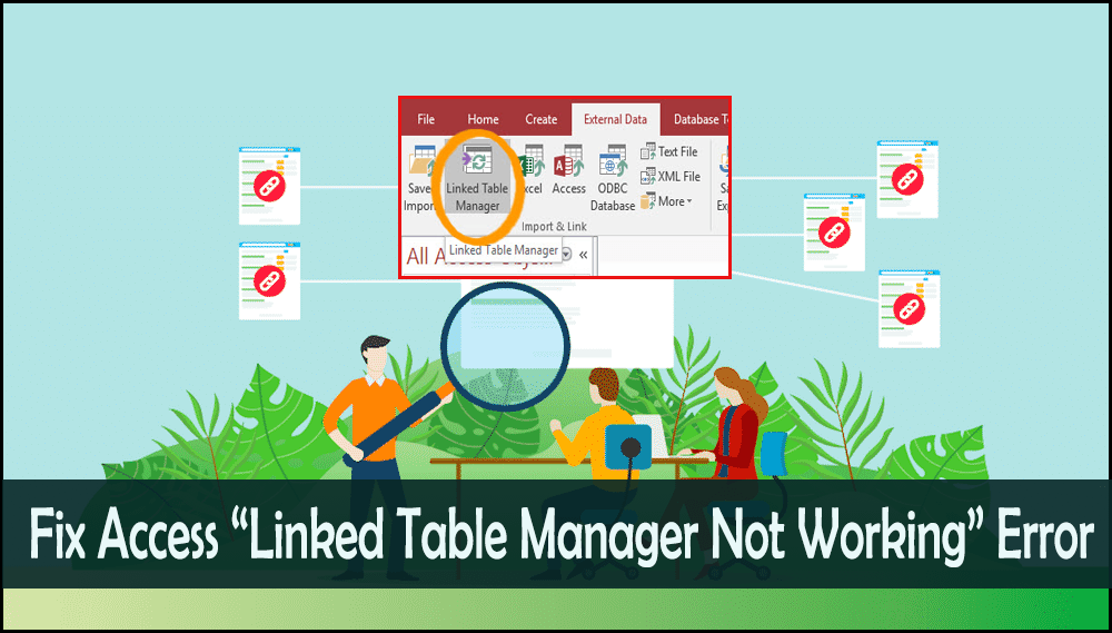 How To Fix Access Linked Table Manager Not Working Error