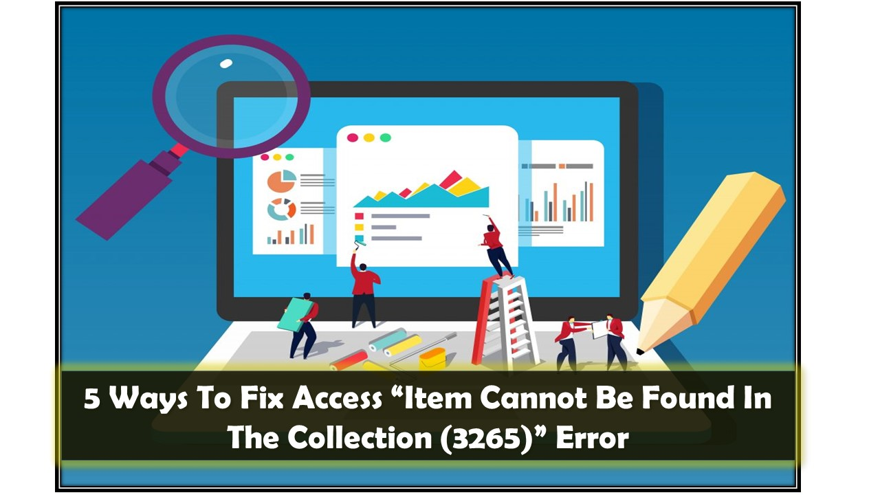 Access Item Cannot Be Found In The Collection error