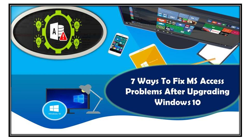 fix MS Access Problems After Upgrading Windows 10