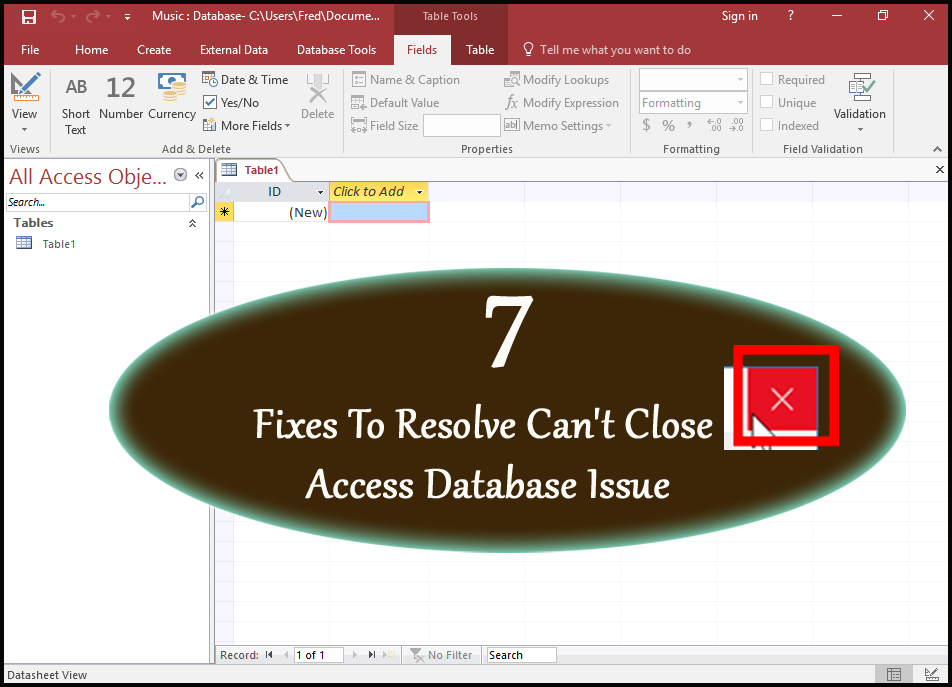 7 Fixes To Resolve Can't Close Access Database Issue