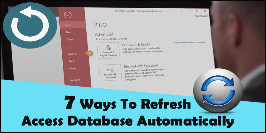 7 Ways To Refresh Access Database Automatically