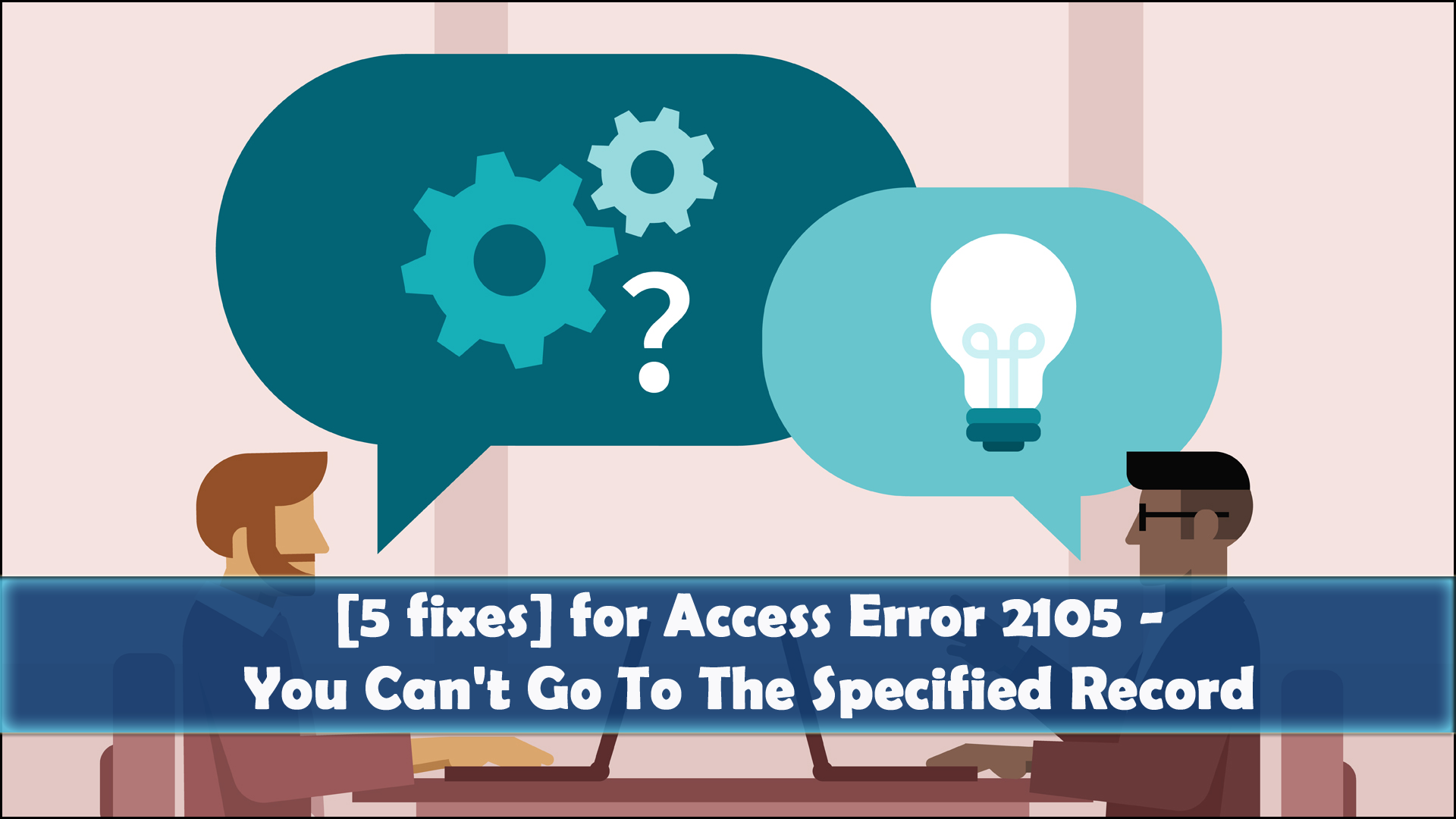 Access Error 2105 -You Can't Go To The Specified Record