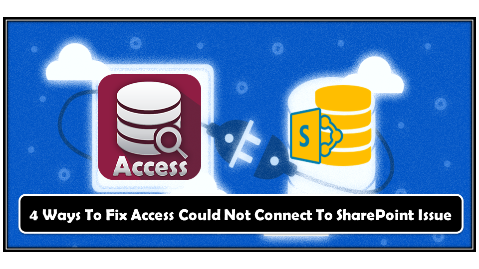 Fix Access Could Not Connect To SharePoint