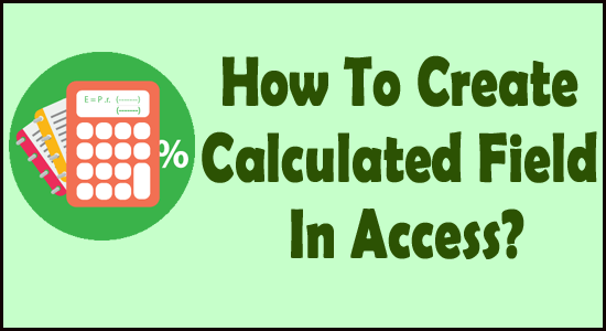 how to calculated field in Access